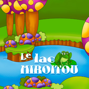 Aventure - Le lac miroitou